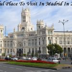 10 beautiful places to visit in Madrid in two days