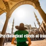 11 psychological effects of travel every travelers must know