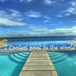 7 Coolest pool in the world to spend vacation